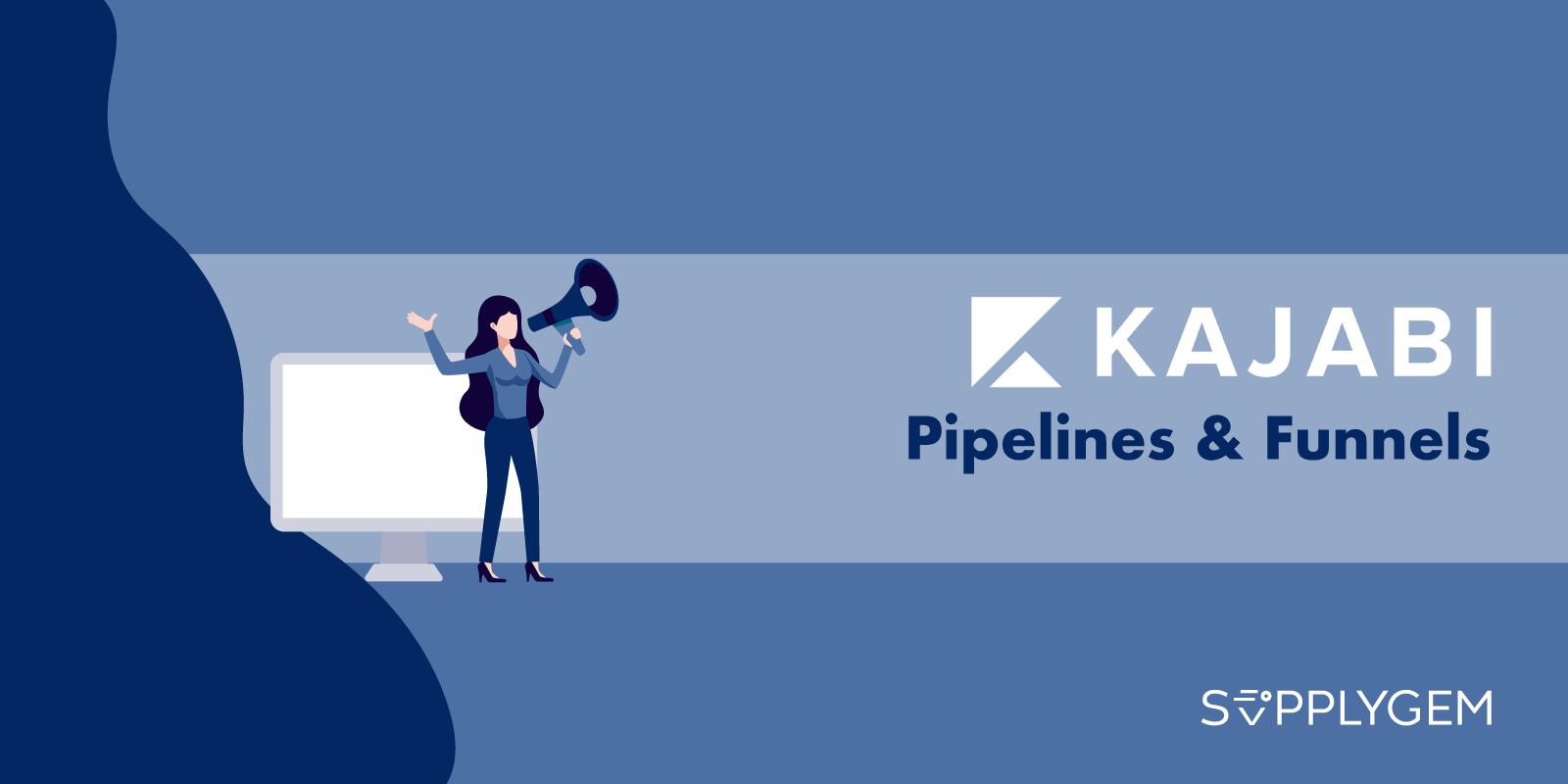 Kajabi Pipelines & Funnels