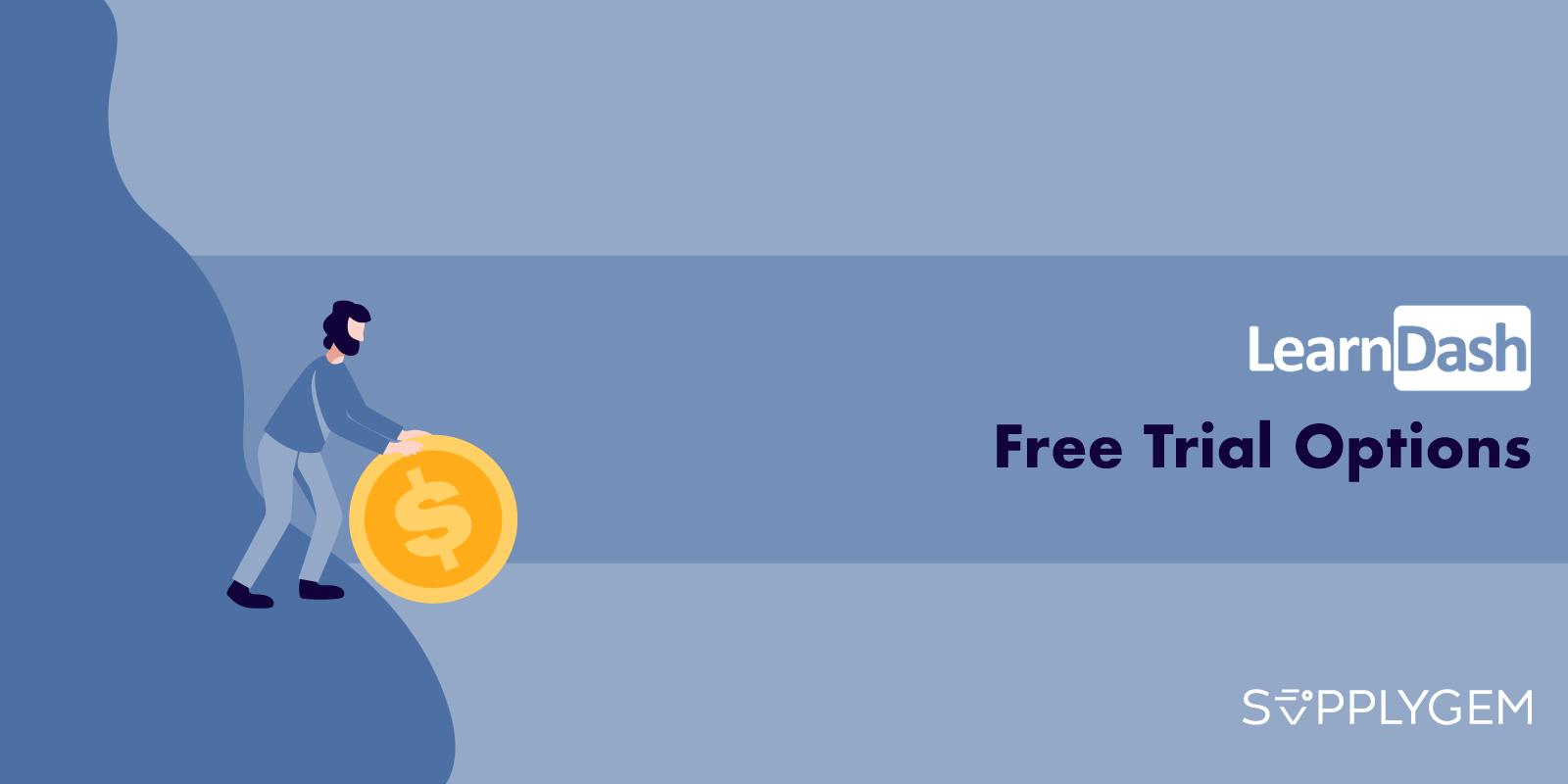 LearnDash Free Trial - Start 30 Days LearnDash Trial 2021