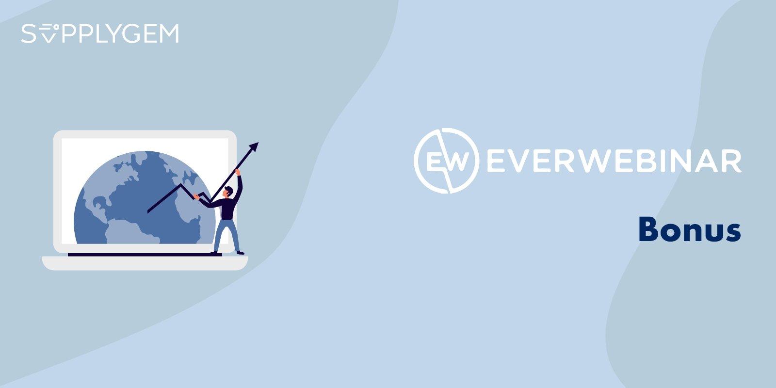 Everwebinar Bonus