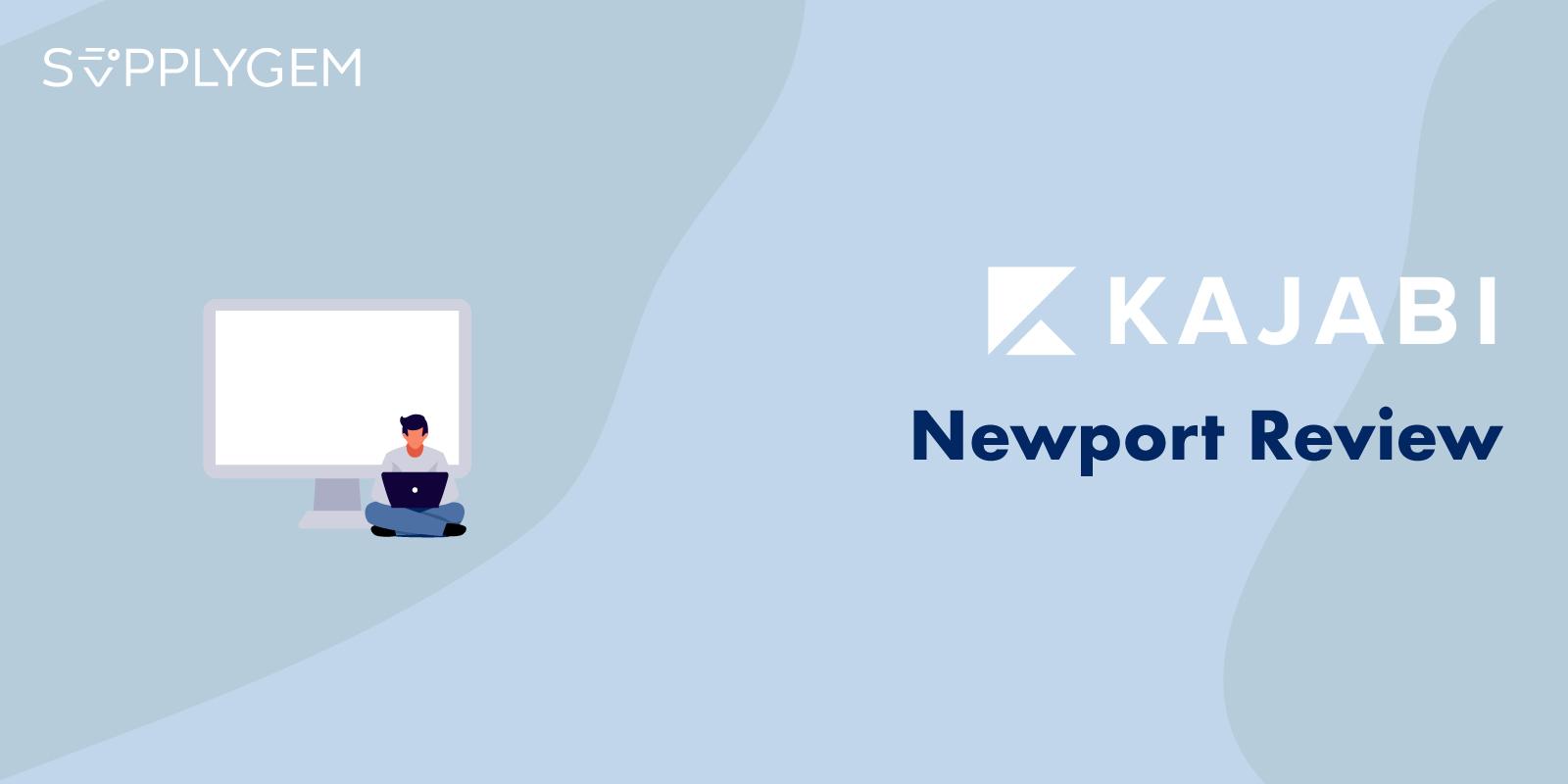 Kajabi Newport