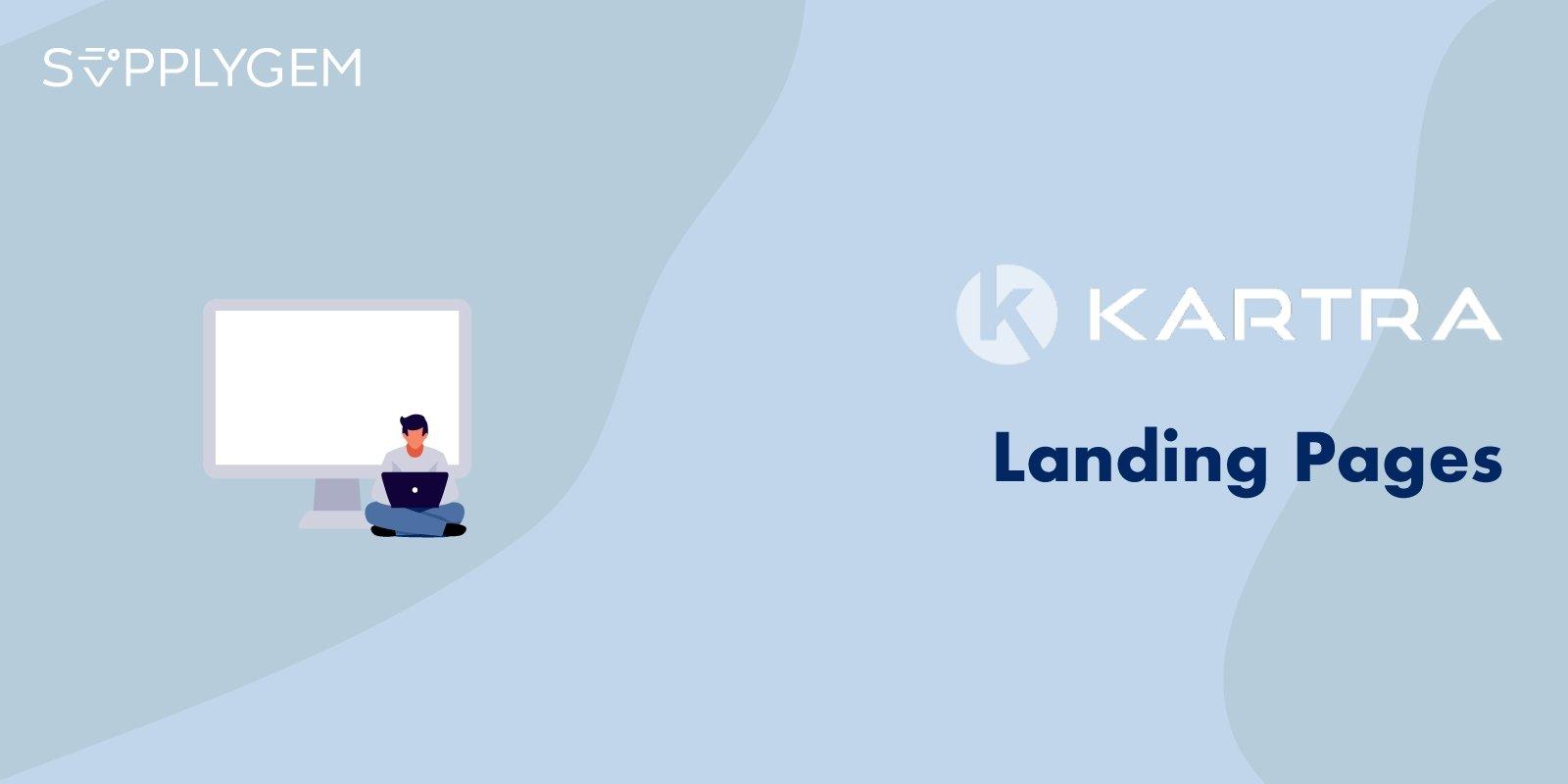 Kartra Landing Pages