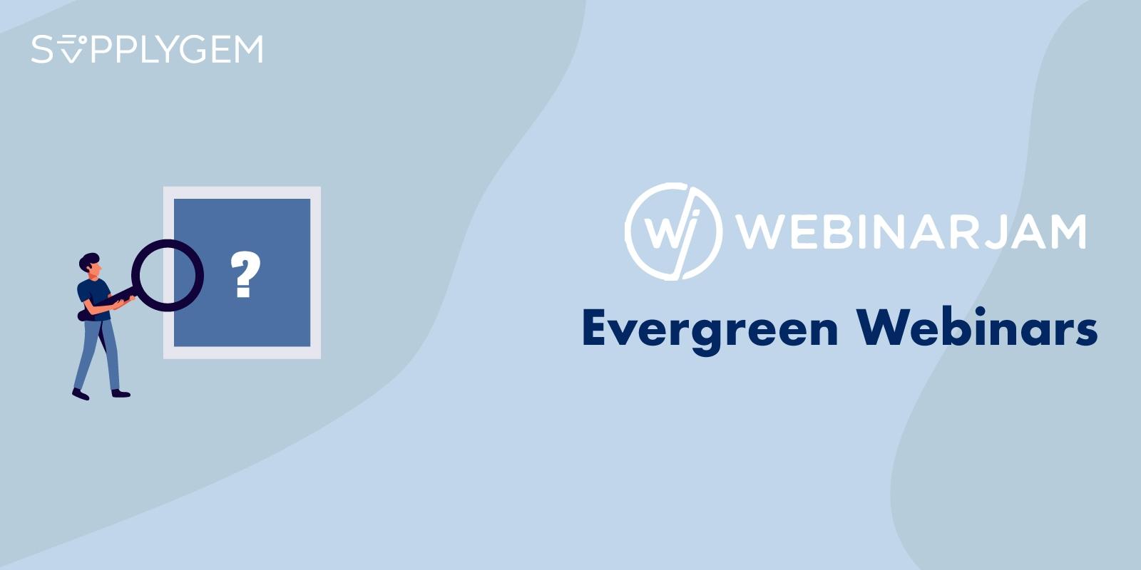 WebinarJam Evergreen