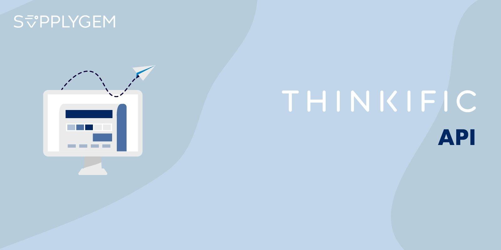 Thinkific API