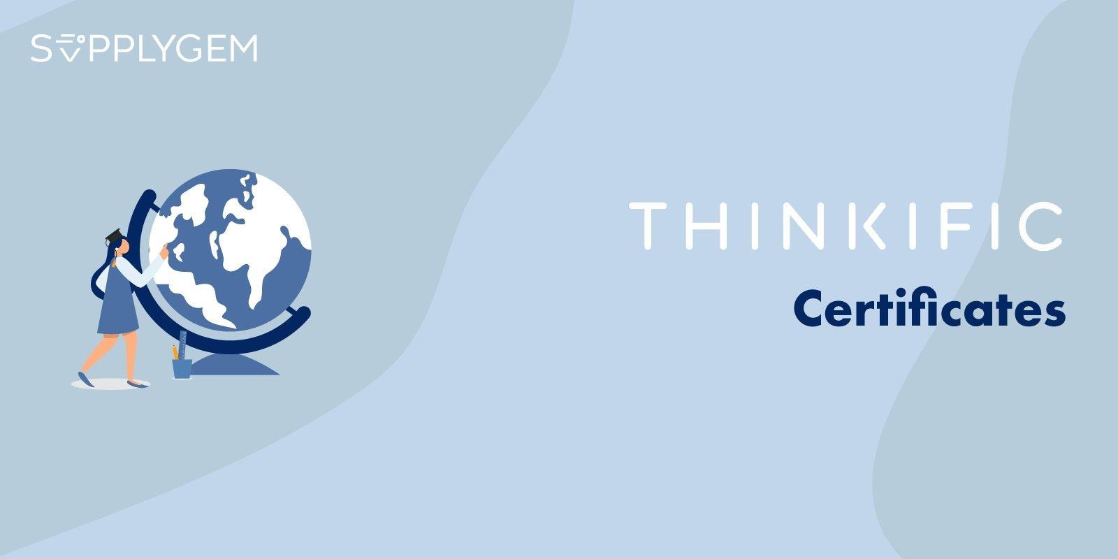 Thinkific Certificates