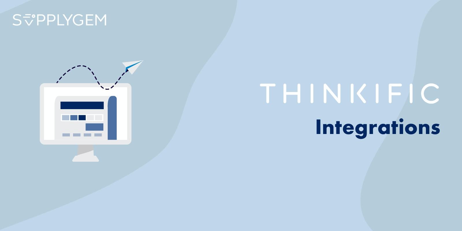 Thinkific Integrations